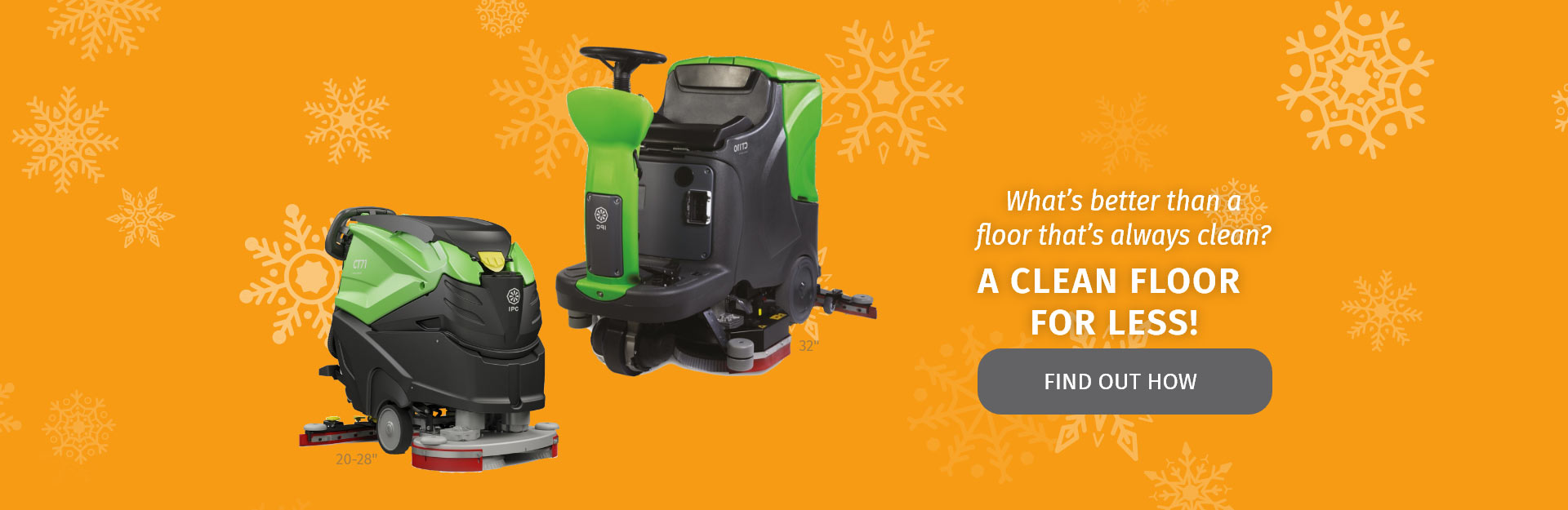 What's better than a floor that's always clean? A Clean floor for less! Find out how!